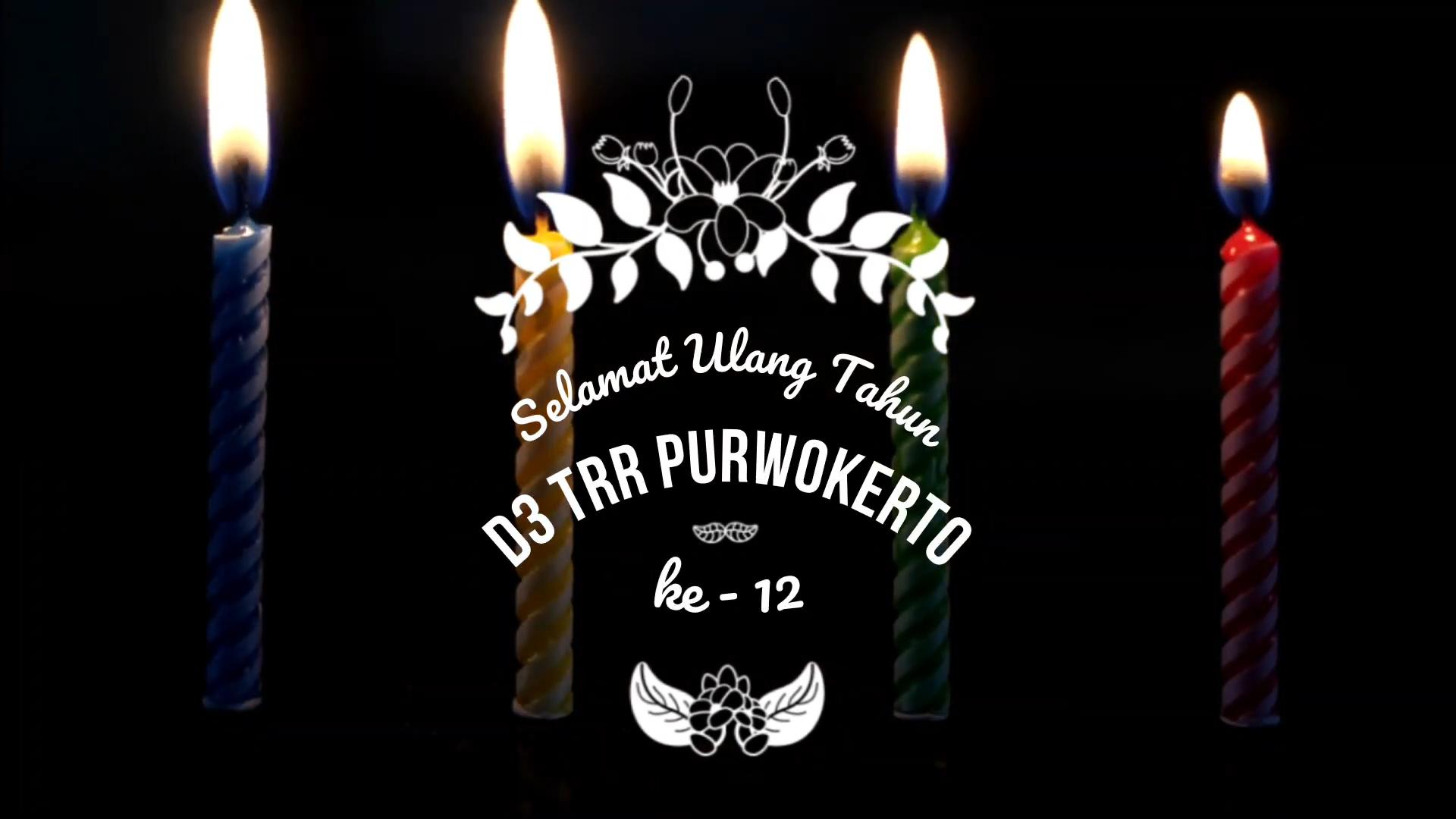 Selamat Ulang Tahun D-III TRR Purwokerto ke 12 (2008-2020)