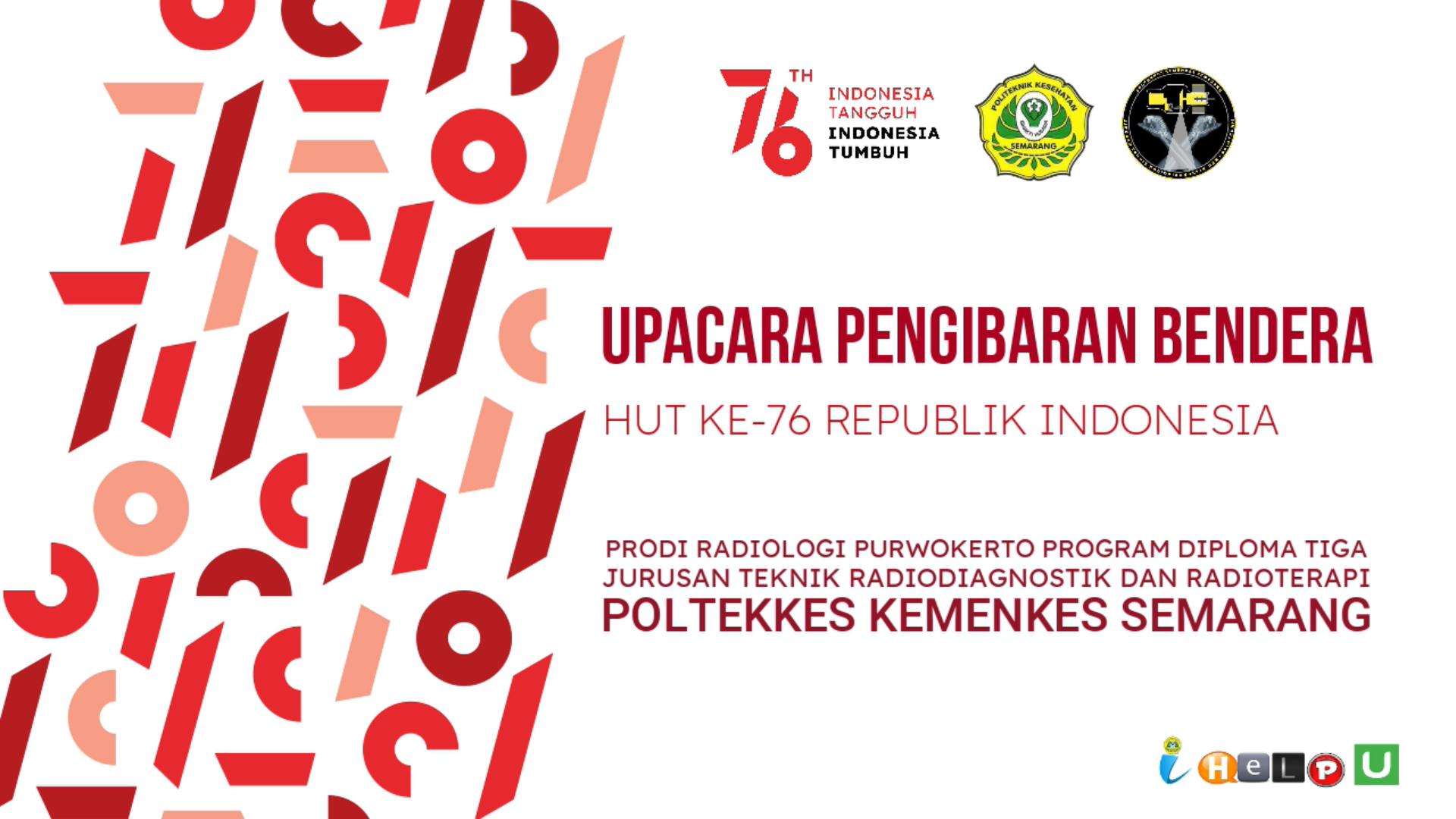 Upacara Pengibaran Bendera HUT ke 76 RI secara Virtual – Prodi Radiologi Purwokerto
